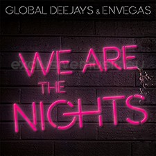 Global Deejays & Envegas – We Are The Nights