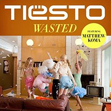 Tiësto feat Matthew Koma – Wasted