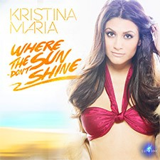 Kristina Maria feat ARG=NTO – Where The Sun Don't Shine