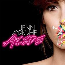 Jenn Ayache – Acide (Remix)