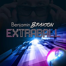 Benjamin Braxton – Extraball [EXCLUSIVE]