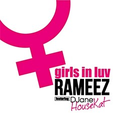 Djane Housekat feat Rameez – Girls In Luv
