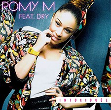 Romy M feat Dry – Intoxiquée (Remix)