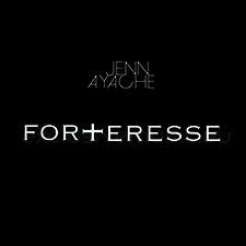 Jenn Ayache – Forteresse