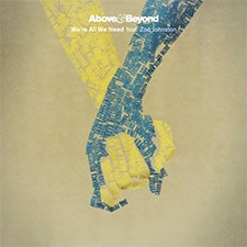 Above & Beyond feat Zoë Johnston – We're All We Need