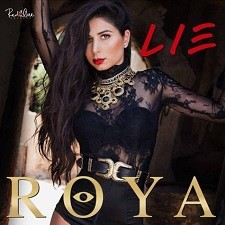 Roya feat Shaggy – Lie (prod by RedOne)