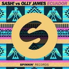 Sash! Vs Olly James – Ecuador [Entrée playlist]