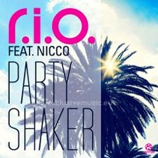 R.I.O feat Nicco – Party Shaker (Full Low Quality)