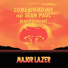 Major Lazer feat Sean Paul – Come To Me [CDQ]