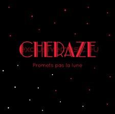 Cheraze – Promets Pas La Lune