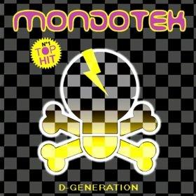 Mondotek - D-Generation (Original Mix)