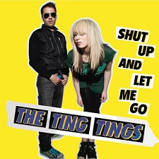 The Ting Tings - Shut Up And Let Me Go