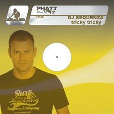 DJ Sequenza - Tricky Tricky