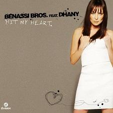 Benassi Bros feat Dhany - Hit My Heart