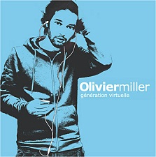 Olivier Miller - Generation Virtuelle