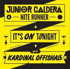 Junior Caldera & Nite Runner Feat. Kardinal Offishall - It's On Tonight