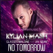 Kylian Mash & Glasses Malone feat. Jay Sean - No tomorrow