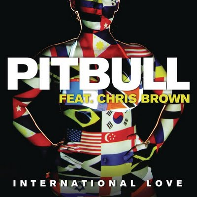 Pitbull feat Chris Brown - International Love