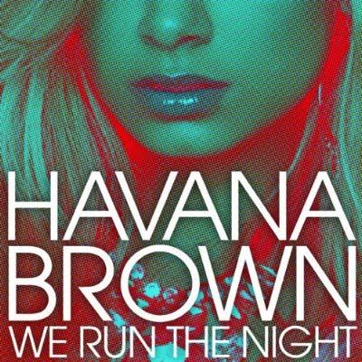 Havana-Brown-We-Run-The-Night