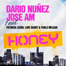 Jose AM & Dario Nuñez feat Patricia Leidig, Love Daddy & Pablo Melgar - Honey