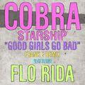 Cobra Starship Good Girls Go Bad