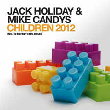 Jack Holiday & Mike Candys - Children (Radio Edit)