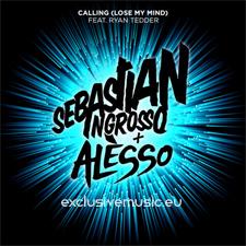Sebastian Ingrosso & Alesso - Calling (Lose My Mind)