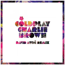 Coldplay - Charlie Brown (Dave Audé Remix)