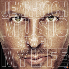 Jean Roch - Music Saved My life