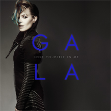 Gala - Lose Yourself In Me