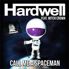 Hardwell feat Mitch Crown - Call Me A Spaceman