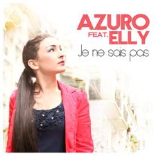 Azuro Feat Elly - Je Ne Sais Pas (R.I.O. Video Edit)