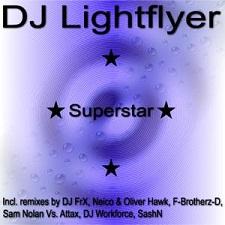 Dj Lightflyer - Superstar