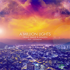 Grant Smillie & Walden feat Zoe Badwi - A Million Lights (Original Mix)