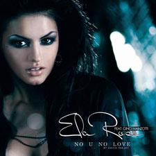 Ela Rose & Gino Manzotti - No U No Love