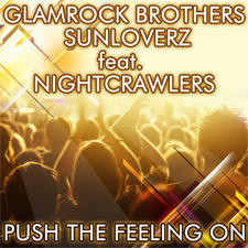 Glamrock Brothers & Sunloverz Feat Nightcrawlers - Push The Feeling On 2k12