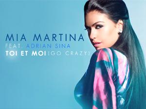 Mia Martina feat Adrian Sina - Toi Et Moi