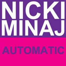 Nicki Minaj - Automatic