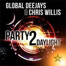 Global Deejays feat Chris Willis - Party 2 Daylight (Extended Vocal Mix)