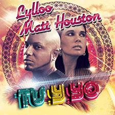 Lylloo & Matt Houston - Tu Y Yo