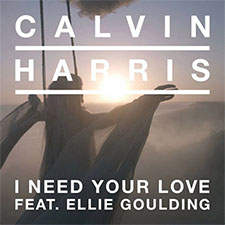 Calvin Harris feat Ellie Goulding - I Need Your Love
