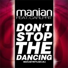 Manian feat Carlprit - Don't Stop The Dancing