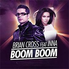 Brian Cross feat Inna - Boom Boom
