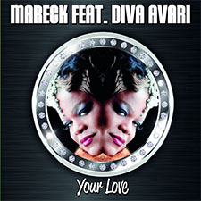 Mareck feat Diva Avari - Your Love