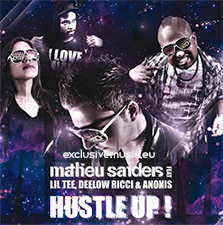 Mathieu Sanders feat Lil Tee, Deelow Ricci & Anonis - Hustle Up (Stefan Prada Remix Edit)