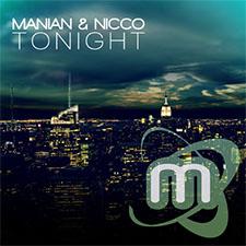 Manian & Nicco – Tonight (R.I.O. Remix)