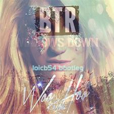 Ke$ha vs Big Time Rush - Who Hoo Windows Down (Loicb54 Bootleg)