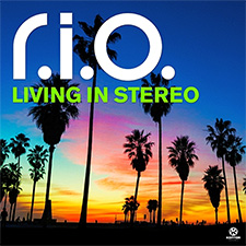 R.I.O - Living In Stereo (Extended Mix)