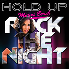 Hold Up - Miami Rock The Beach (Loicb54 Bootleg)