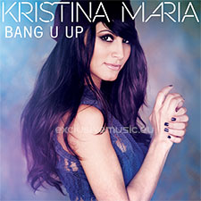 Kristina Maria - Bang U Up (Version Francophone)